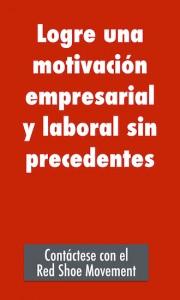 Logre una motivacion empresarial y laboral sin precedentes
