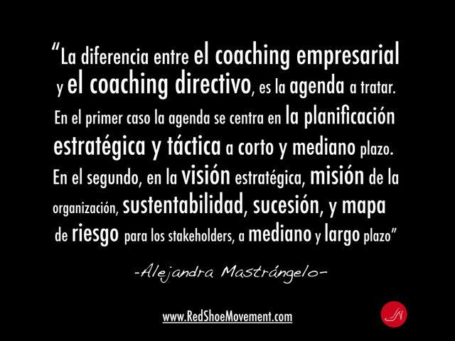 Alejandra Mastrangelo cita sobre coaching empresarial