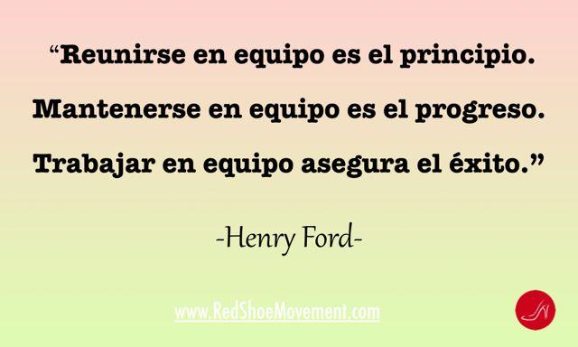 Frase de Henry Ford- Perfecta para pensar en el liderazgo situacional