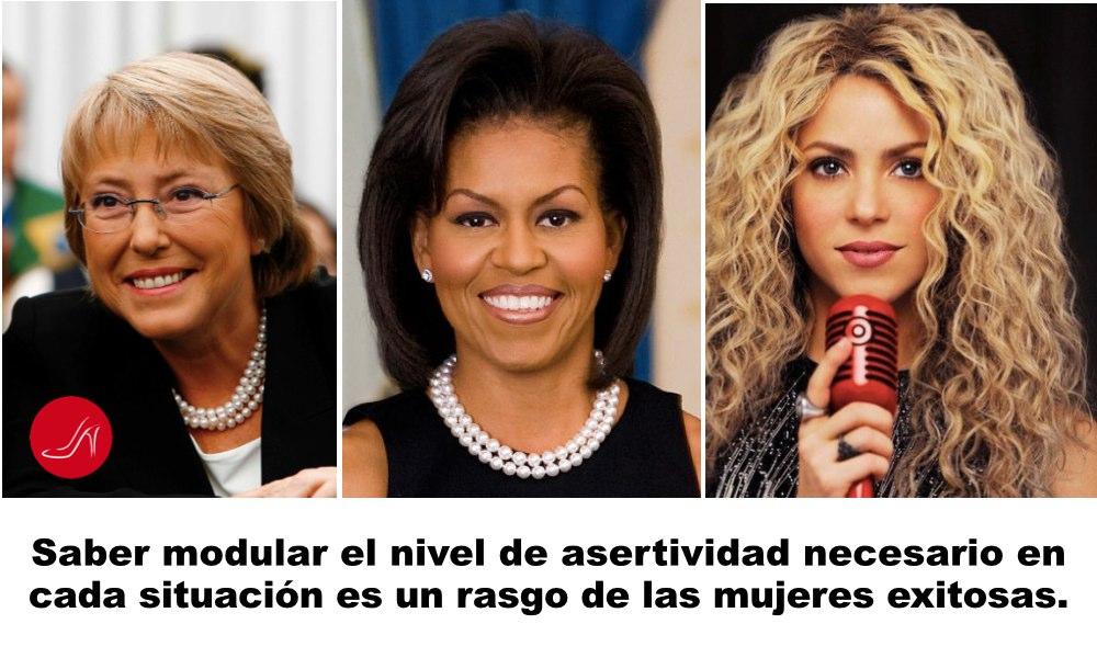Tres mujeres asertivas. Michelle Bachelet, Peesidenta de Chile, Michelle Obama, Primera Dama de los EEUU y Shakira, cantante colombiana, son tres ejemplos de mujeres asertivas