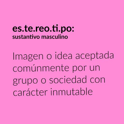 Estereotipo definición - Imagen o idea aceptada comúnmente por un grupo o sociedad con carácter inmutable