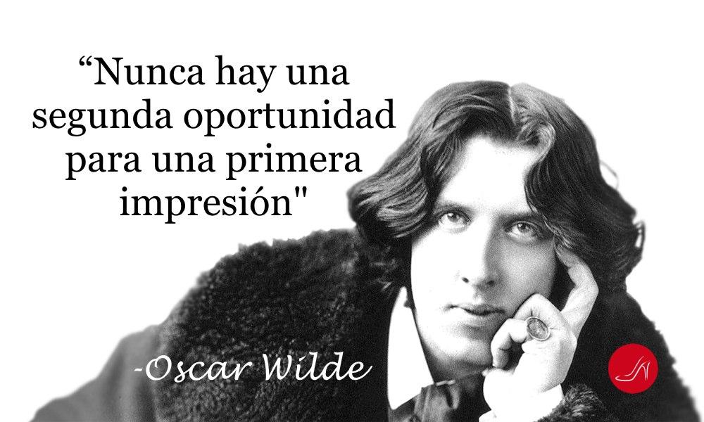 Frase inspiradora de Oscar Wilde sobre primera impresión - Nunca hay una segunda oportunidad para una primera impresión