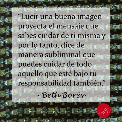 Como vestirse para el trabajo cita inspiradora de Beth Bores