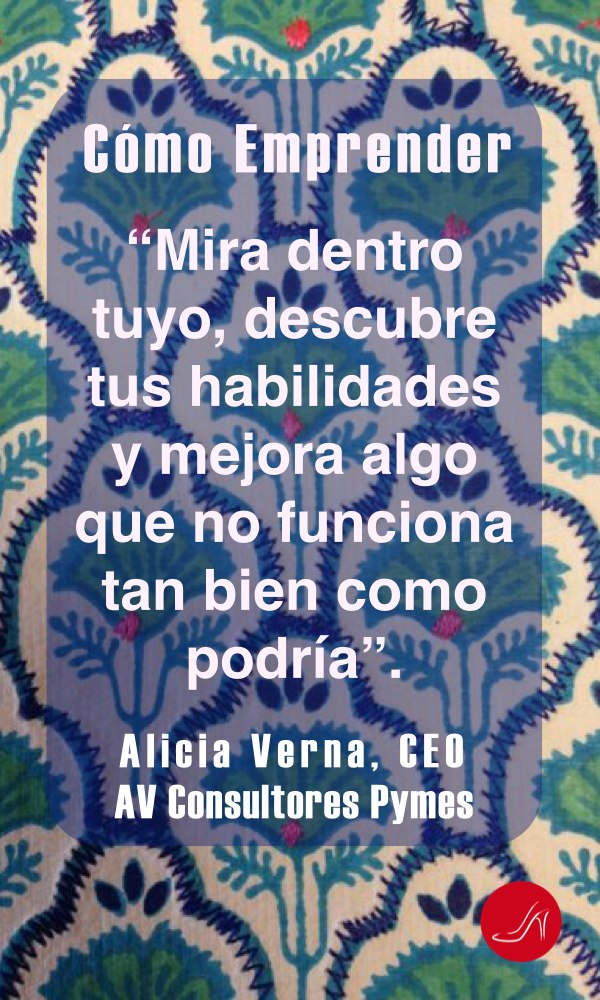Cita inspiradora para ayudarte a emprender de Alicia Verna.