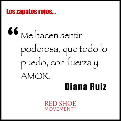 Qué significan los zapatos rojos para Diana Ruiz? Que todo lo puede con fuerza y amor!