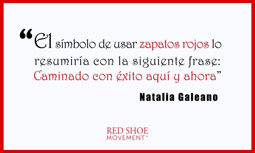 Los zapatos rojos significan caminar con éxito aquí y ahora para Natalia Galeano