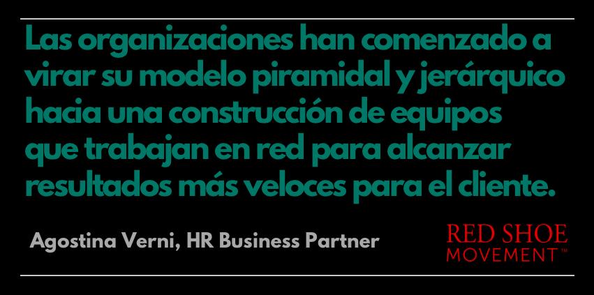 Agostina Verni habla del nuevo modelo de construcción de equipos en las organizaciones. Descubre como acelerar el desarrollo de liderazgo.