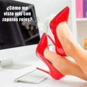 No te preguntes más como vestir bien cuando te pones zapatos rojos. Te damos las respuestas!