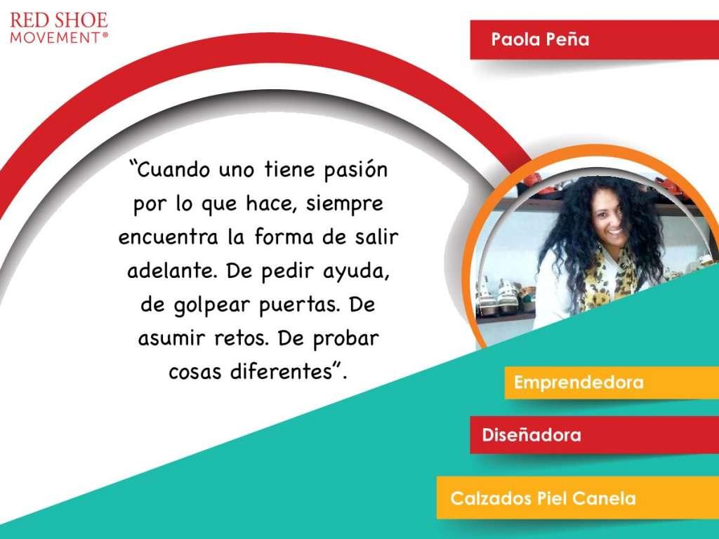 Paola Peña es un ejemplo de emprendedora. Su pasión la ayuda a encontrar maneras de salir airosa de cualquier situación.