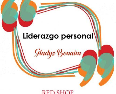 Liderazgo Personal por Gladys Benaimjpg
