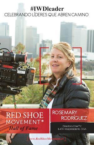 Rosemary Rodriguez se destaca en un sector tradicionalmente masculino como directora de cine y TV. Es una de las honradas en nuestro Salon de la Fama 2017.