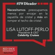 Honrada en el Salon de la Fama 2017 del Red Shoe Movement, Lisa Lutoff-Perlo nos recuerda que lo importante no es encajar bien en la cultura preexistente sino romper el techo de cristal.