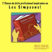 7 Claves del exito inspiradas en Los Simpsons